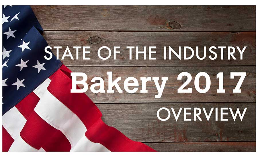 State of the Industry 2017: Capitalizing on bakery trends