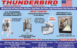 High Qualitry Spiral and Planetary Mixers, Bread Slicers, Dough Sheeters, Meat Grinders, Dough Dividers/Rounders, Rotary Ovens and More!